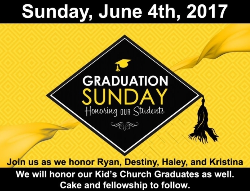Graduation Sunday-June 4th, 2017